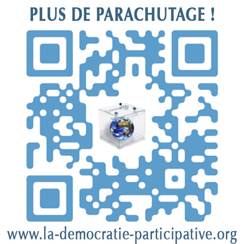 Campagne de communication QR code de La Démocratie Participative : Plus de parachutage !